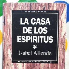 Libros: LIBRO LA CASA DE LOS ESPÍRITUS. Lote 133660395