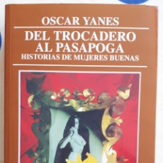 Libros: LIBRO DEL TROCADERO AL PASAPOGA. Lote 137509540