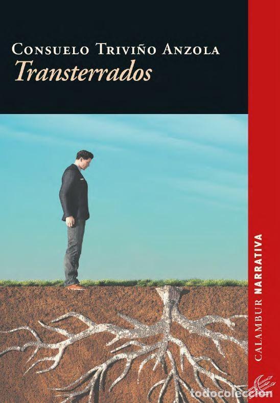 TRANSTERRADOS (CONSUELO TRIVIÑO) CALAMBUR 2018 (Libros Nuevos - Narrativa - Literatura Hispanoamericana)
