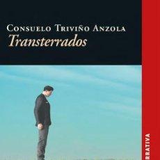 Libros: TRANSTERRADOS (CONSUELO TRIVIÑO) CALAMBUR 2018. Lote 140476734