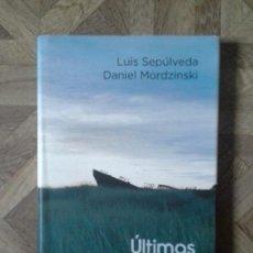 Libros: LUIS SEPÚLVEDA DANIEL MORDZINSKI - ÚLTIMAS NOTICIAS DEL SUR. Lote 145566106