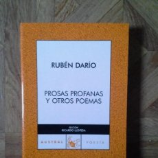 Libros: RUBÉN DARÍO - PROSAS PROFANAS Y OTROS POEMAS - AUSTRAL. Lote 147449314