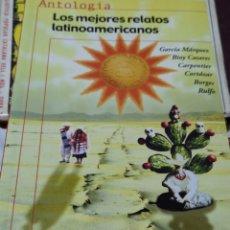 Libros: LOS MEJORES RELATOS LATINOAMERICANOS. GARCÍA MÁRQUEZ, CORTÁZAR, BORGES, RULFO. SEL. CONRADO ZULOAGA.. Lote 149490516