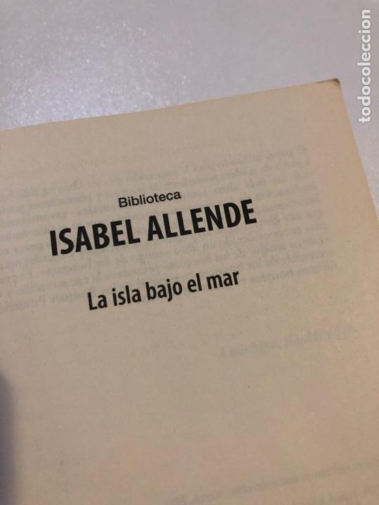 Libros: ISABEL ALLENDE LA ISLA BAJO EL MAR BEST SELLER DEBOLSILLO - Foto 3 - 158176921