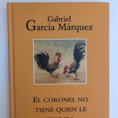 Libros: EL CORONEL NO TIENE QUIEN LE ESCRIBA GABRIEL GARCÍA MÁRQUEZ. Lote 169110702