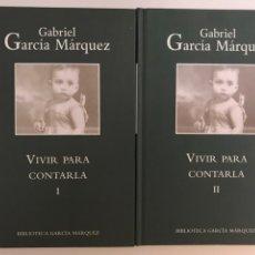 Libros: VIVIR PARA CONTARLA 2 VOLÚMENES GABRIEL GARCÍA MÁRQUEZ. Lote 169111293