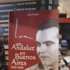 Libros: UN ANDALUZ EN BUENOS AIRES 1933-1934. Lote 169564026