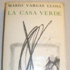 Libros: LA CASA VERDE. MARIO VARGAS LLOSA 1ª EDICIÓN. 1966. Lote 171996897