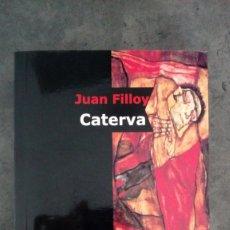 Libros: CATERVA (JUAN FILLOY) EDITORIAL: EL CUENCO DE PLATA (ARGENTINA). Lote 173438757