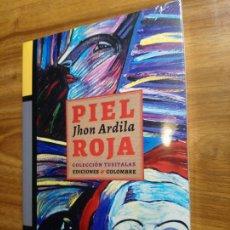 Libros: PIEL ROJA - ARDILA, JHON. Lote 177079915
