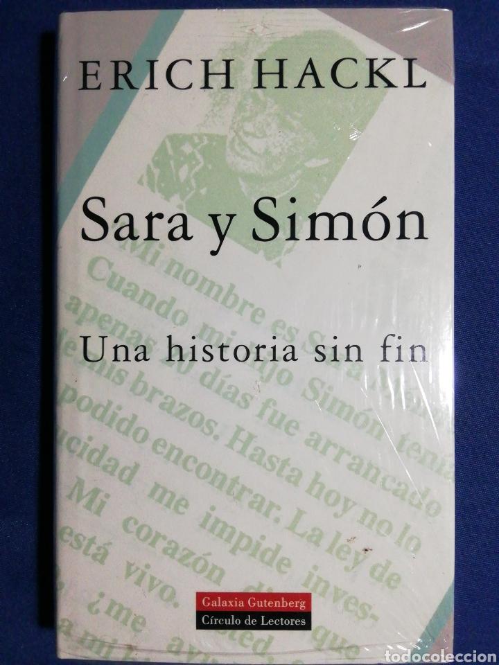 SARA Y SIMÓN UNA HISTORIA SIN FIN. ERICH HACKL. NUEVO (Libros Nuevos - Narrativa - Literatura Hispanoamericana)