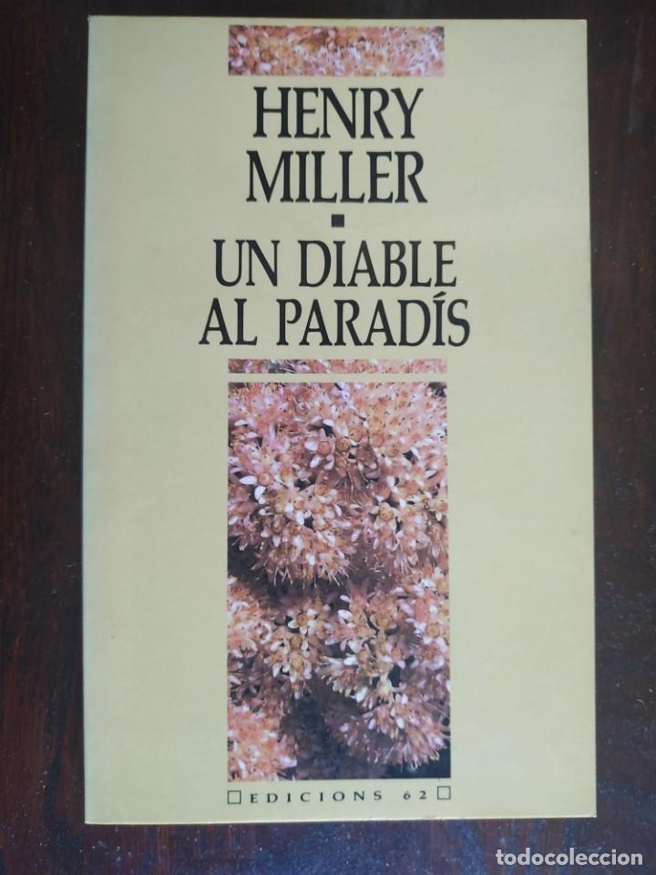 UN DIABLE AL PARADIS DE HENRY MILLER. TRAS SU PASO POR EL CITY COLLEGE DE NUEVA YORK (Libros Nuevos - Narrativa - Literatura Hispanoamericana)