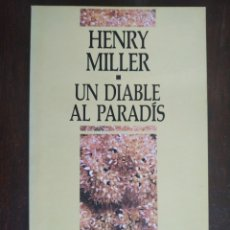 Libros: UN DIABLE AL PARADIS DE HENRY MILLER. TRAS SU PASO POR EL CITY COLLEGE DE NUEVA YORK. Lote 183019342