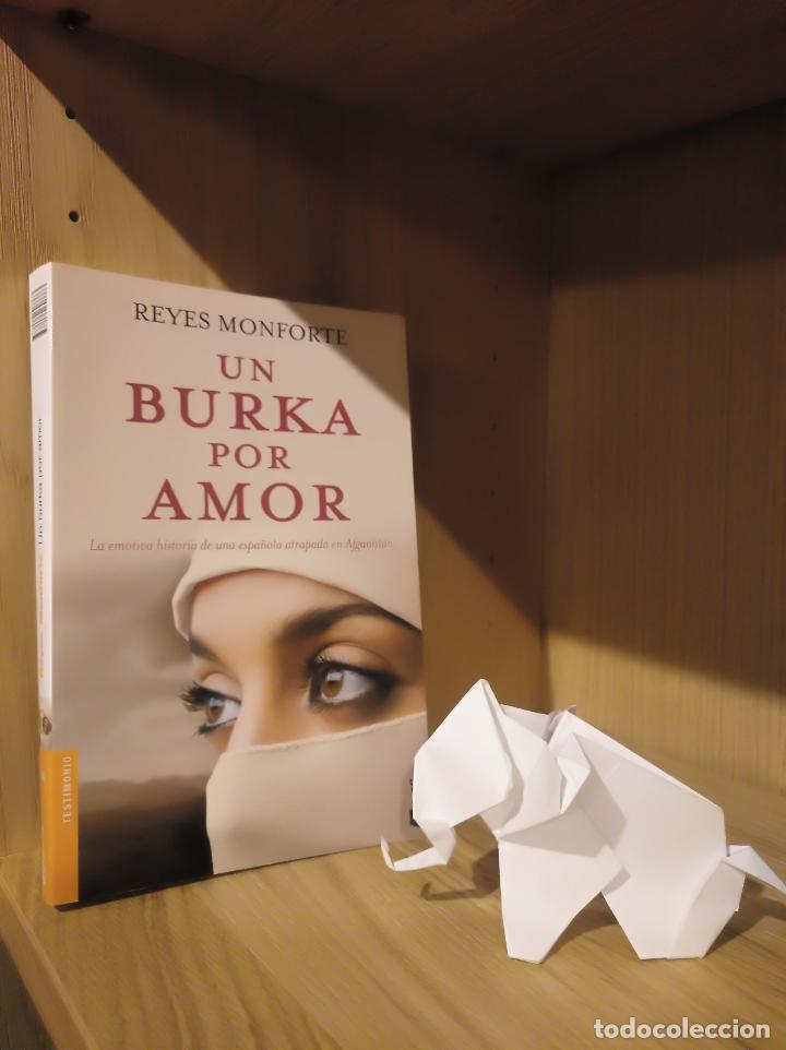 UN BURKA POR AMOR - REYES MONFORTE - DEBOLSILLO (Libros Nuevos - Narrativa - Literatura Hispanoamericana)