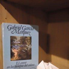 Libros: EL AMOR EN LOS TIEMPOS DEL CÓLERA - GABRIEL GARCÍA MÁRQUEZ - BRUGUERA. Lote 185706690