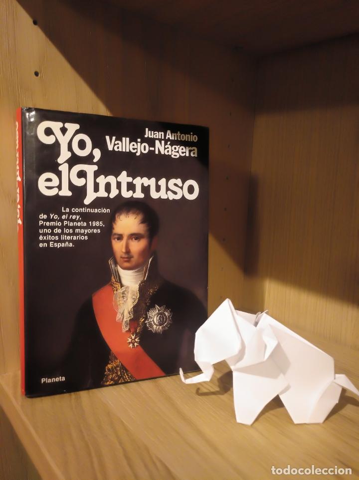 YO, EL INTRUSO - JUAN ANTONIO VALLEJO-NÁGERA - PLANETA (Libros Nuevos - Narrativa - Literatura Hispanoamericana)