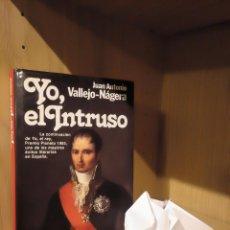 Libros: YO, EL INTRUSO - JUAN ANTONIO VALLEJO-NÁGERA - PLANETA. Lote 185706692