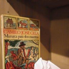 Libros: MAZURCA PARA DOS MUERTOS - CAMILO JOSÉ CELA - SEIX BARRAL. Lote 185706727