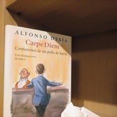 Libros: CARPE DIEM (CONFESIONES DE UN POLLO DE BARRA) - ALFONSO USSÍA - CÍRCULO DE LECTORES. Lote 185706762