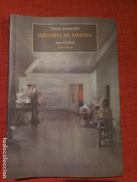HISTORIA DE SIMONA - DARÍO JARAMILLO (Libros Nuevos - Narrativa - Literatura Hispanoamericana)