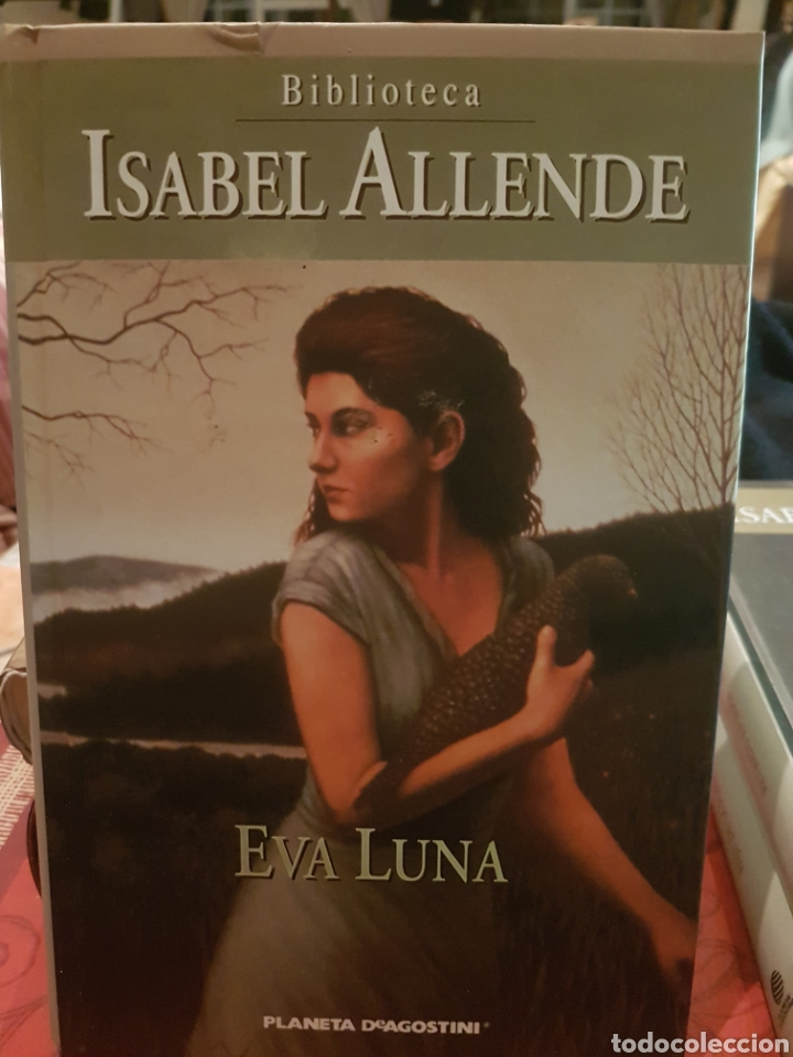 ISABEL ALLENDE. EVA LUNA. (Libros Nuevos - Narrativa - Literatura Hispanoamericana)