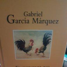 Libros: EL CORONEL NO TIENE QUIEN LE ESCRIBA, DE GARCÍA MÁRQUEZ. Lote 190041347