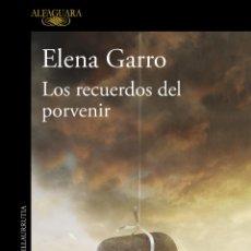 Libros: ELENA GARRO. LOS RECUERDOS DEL PORVENIR.. Lote 191017822