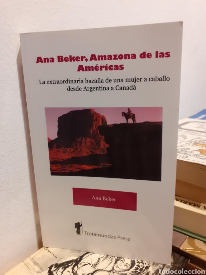 ANA BEKER AMAZONAS DE LAS AMÉRICAS (Libros Nuevos - Narrativa - Literatura Hispanoamericana)