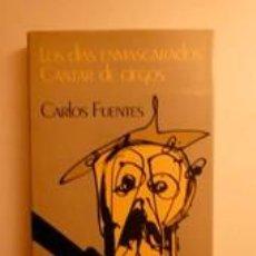 Libros: LOS DÍAS ENMASCARADOS / CARTAR DE CIEGOS. FUENTES, CARLOS. Lote 191630030