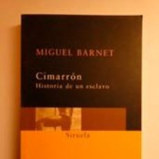 Libros: CIMARRÓN. HISTORIA DE UN ESCLAVO. BARNET, MIGUEL. SIRUELA. Lote 191740081