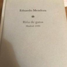 Libros: EDUARDO MENDOZA RIÑA DE GATOS MADRID 1936 EDICIÓN DE 2010 PLANETA DE AGOSTINI. Lote 194618252