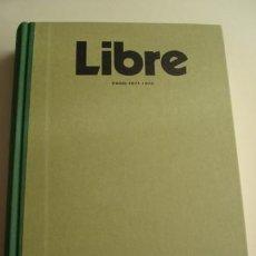 Libros: LIBRE. REVISTA DE CRÍTICA LITERARIA (PARÍS, 1971-1972) EDICIÓN FACSIMILAR. NÚMEROS 1 - 4. . Lote 195375318