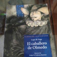 Libros: EL CABALLERO DE OLMEDO.. Lote 195758862