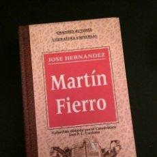 Libros: MARTÍN FIERRO - JOSÉ HERNÁNDEZ, EDICIÓN A. LAURENT, EDICOMUNICACIÓN, 1994. Lote 197089690
