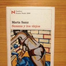 Libros: SUSANA Y LOS VIEJOS - MARTA SANZ - DESTINO - MARTA SANZ. Lote 197302821