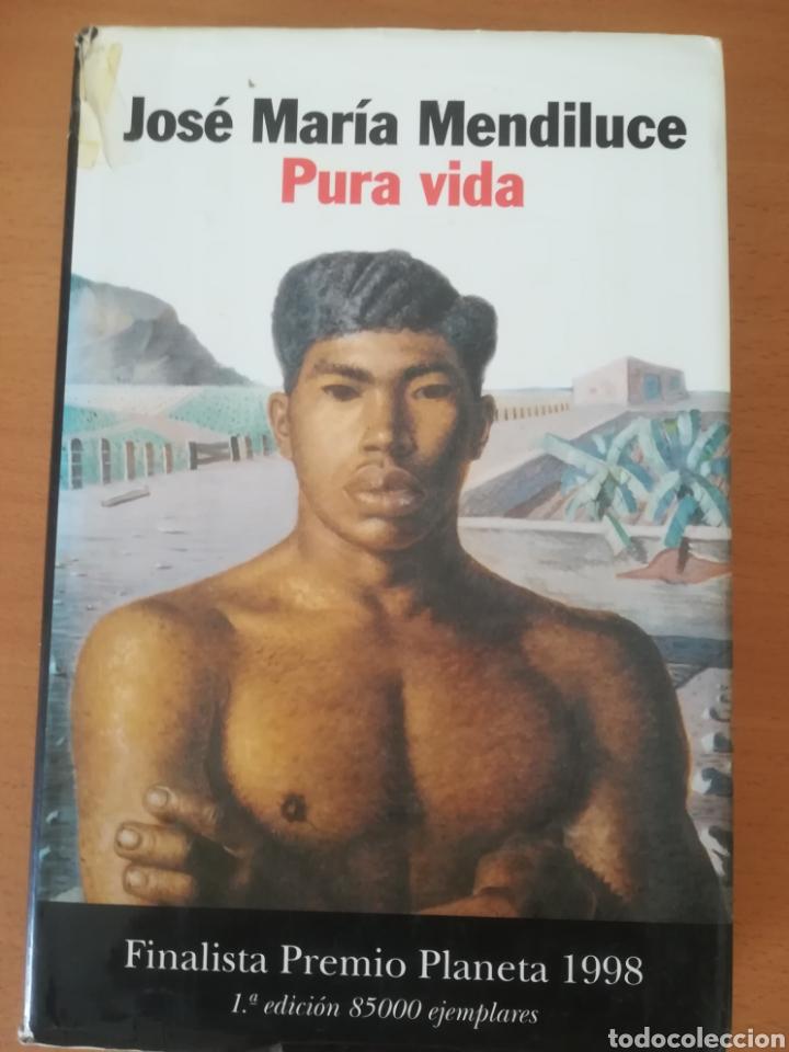 LIBRO PURA VIDA (Libros Nuevos - Narrativa - Literatura Hispanoamericana)