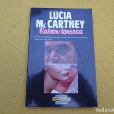 Libros: LIBRO - LUCIA MC CARTNEY - RUBEN FONSECA - ETIQUETA NEGRA - JUCAR - 1990. Lote 198945190