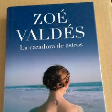 Libros: CAZADORA DE ASTROS, LA (EXITOS DE PLAZA & JANES) - VALDES, ZOE. Lote 198657252