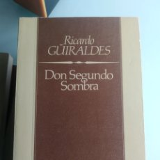Libros: DON SEGUNDO SOMBRA - RICARDO GUIRALDES. Lote 199824967