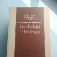 Libros: LOS DE ABAJO / LA LUCIERNAGA - MARIANO AZUELA. Lote 199825072