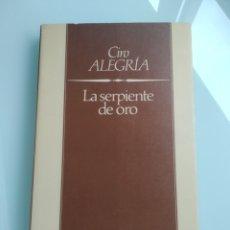 Libros: CIRO ALEGRÍA - LA SERPIENTE DE ORO (NUEVO). Lote 200777288