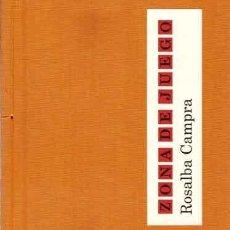 Libros: CAMPRA, ROSALBA - ZONA DE JUEGO - PRIMERA EDICIÓN. Lote 201548383