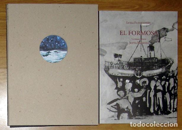 FUTORANSKY, LUISA; BARBOZA, JUSTO - EL FORMOSA - PRIMERA EDICIÓN (Libros Nuevos - Narrativa - Literatura Hispanoamericana)