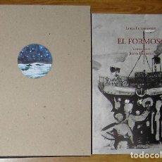Libros: FUTORANSKY, LUISA; BARBOZA, JUSTO - EL FORMOSA - PRIMERA EDICIÓN. Lote 202904102