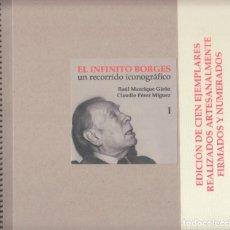 Libros: MANRIQUE GIRÓN, RAÚL; PÉREZ MÏGUEZ, CLAUDIO - EL INFINITO BORGES. UN RECORRIDO ICONOGRÁFICO. Lote 202904215
