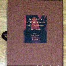 Libros: FUENTES, CARLOS; TOLA, JOSÉ - EL MUÑECO. EL TRIGO ERRANTE. DOS HISTORIAS RECOBRADAS. Lote 202904731