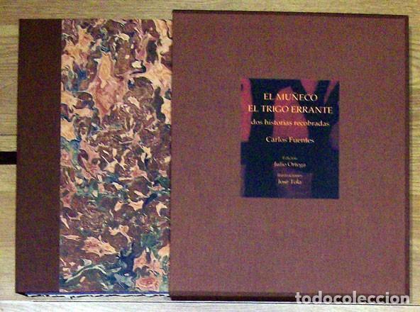 Libros: Fuentes, Carlos; Tola, José - El Muñeco. El trigo errante. Dos historias recobradas - Foto 2 - 202904731