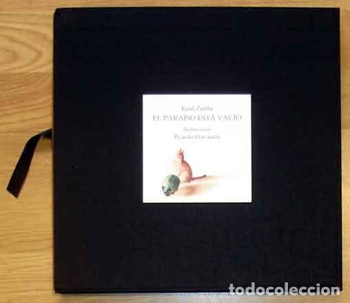 ZURITA, RAÚL - EL PARAÍSO ESTÁ VACÍO - EDICIÓN FIRMADA Y NUMERADA (Libros Nuevos - Narrativa - Literatura Hispanoamericana)