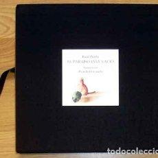 Libros: ZURITA, RAÚL - EL PARAÍSO ESTÁ VACÍO - EDICIÓN FIRMADA Y NUMERADA. Lote 202904915
