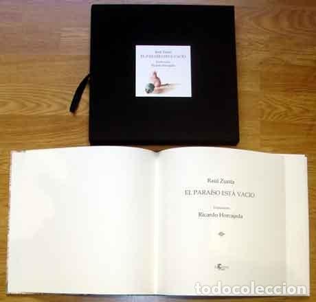 Libros: Zurita, Raúl - El paraíso está vacío - EDICIÓN FIRMADA Y NUMERADA - Foto 2 - 202904915